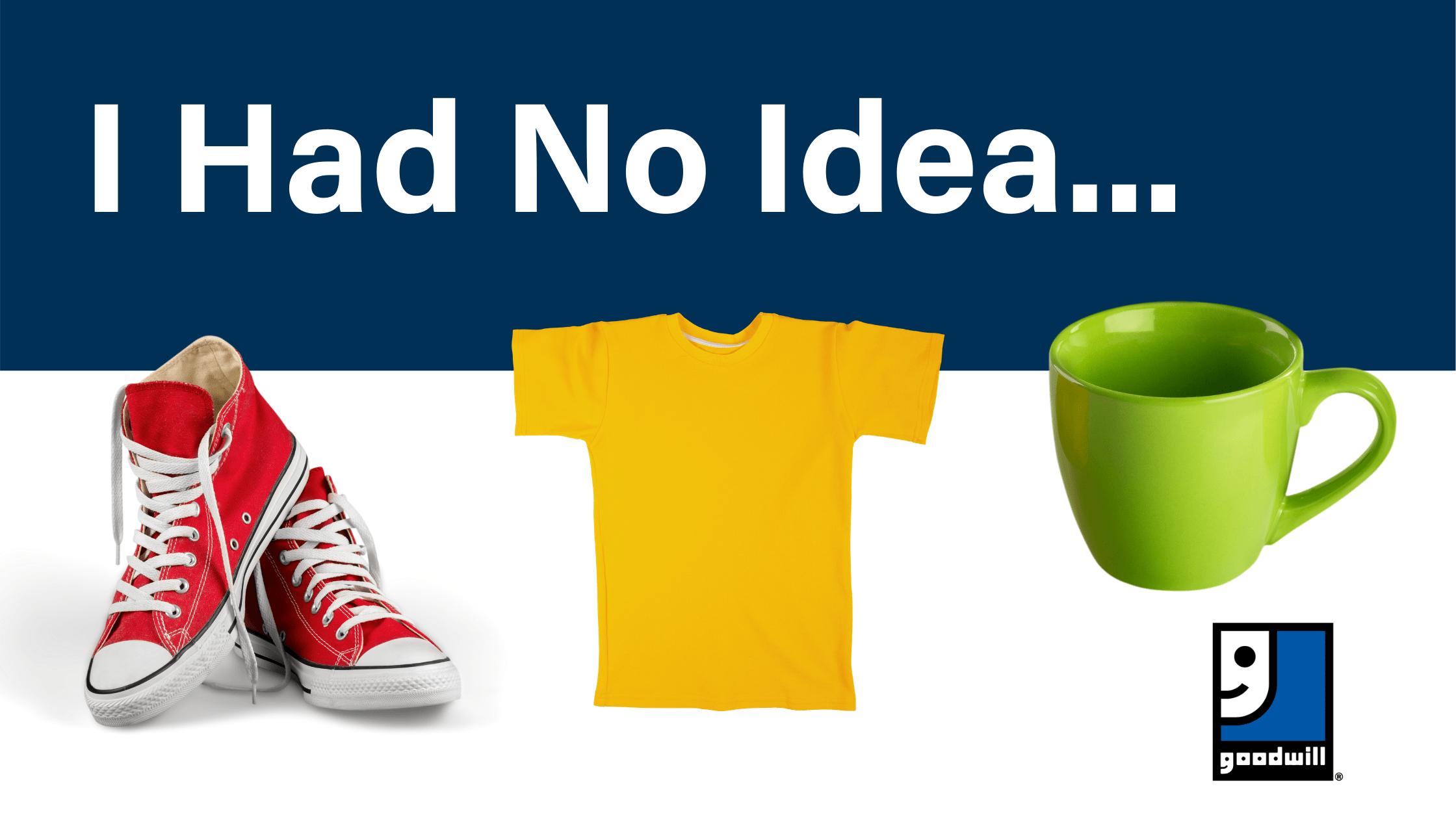 I Had No Idea…